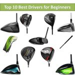 Best Drivers for Beginners in 2020- Top 10 Reviews